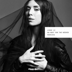 No Rest for the Wicked (Remixes) - Lykke Li