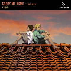 Carry Me Home (Single) - KSHMR