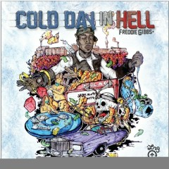Cold Day In Hell - Freddie Gibbs