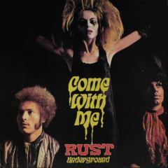 Come With Me - Rust