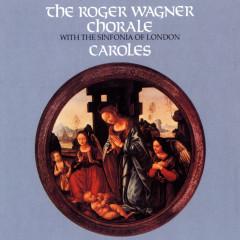 Caroles - Roger Wagner Chorale
