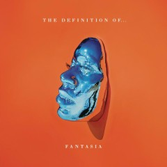 The Definition Of... - Fantasia
