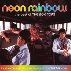 Neon Rainbow - The Best Of The Box Tops - The Box Tops
