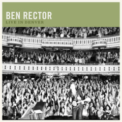 Live in Denver - Ben Rector