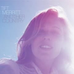 Another Country - Tift Merritt