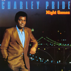 Night Games - Charley Pride