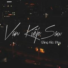 Vạn Kiếp Sau (Single) - RHY
