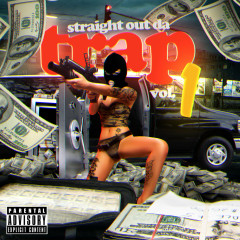 Straight out da Trap, Vol. 1 - Various Artists