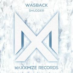 Shudder - Wasback
