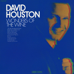 Wonders Of The Wine - David Houston
