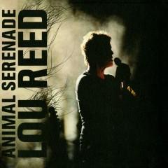 Animal Serenade - Lou Reed