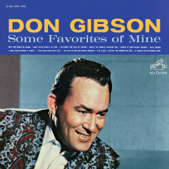 Some Favorites of Mine (Expanded Edition) - Don Gibson