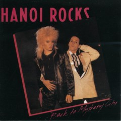 Back to Mystery City - Hanoi Rocks
