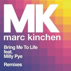 Bring Me to Life (Remixes) - MK, Milly Pye