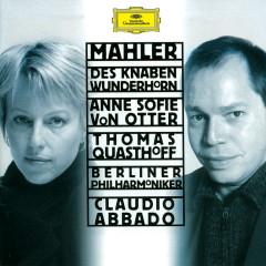 Mahler: Des Knaben Wunderhorn - Anne Sofie von Otter, Thomas Quasthoff, Berliner Philharmoniker, Claudio Abbado