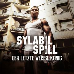 Der letzte weiße König (Deluxe Version) - Sylabil Spill