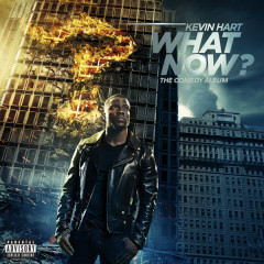 What Now? - Kevin Hart