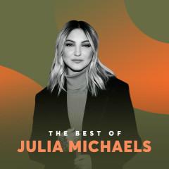 Những Bài Hát Hay Nhất Của Julia Michaels - Julia Michaels