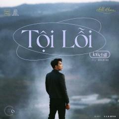 Tội Lỗi (Lofi Version) (Single) - Tăng Phúc