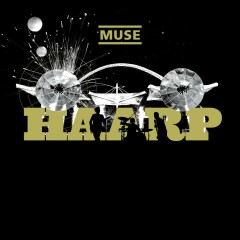 HAARP (Live from Wembley Stadium) - Muse