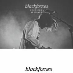 Headsick Sessions (Live) - Black Foxxes