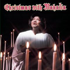 Christmas with Mahalia - Mahalia Jackson