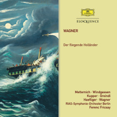 Wagner: Der Fliegende Holländer - Ferenc Fricsay,RIAS Kammerchor,Rias Symphony Orchestra And Chorus,Berlin