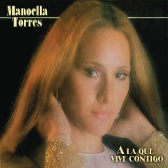 A la que Vive Contigo - Manoella Torres