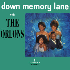 Down Memory Lane With The Orlons - The Orlons
