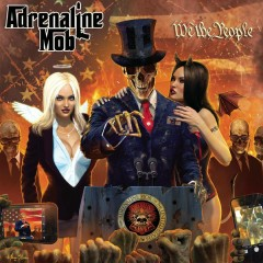 We the People - Adrenaline Mob