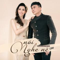 Nói Nghe Nè - Trường Sơn, Kim Thư