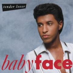 Tender Lover - Babyface