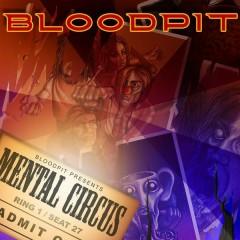 Mental Circus - Bloodpit