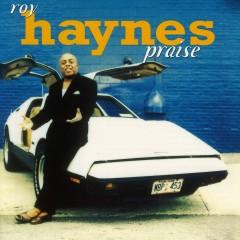 Praise - Roy Haynes