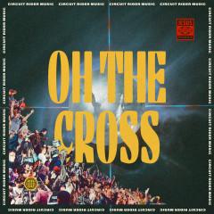 Oh The Cross (Live) (Single)