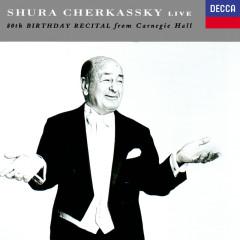 80th Birthday Recital from Carnegie Hall - Shura Cherkassky