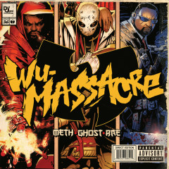 Wu Massacre - Meth, Ghost B.C., Rae