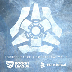 Rocket League x Monstercat Vol. 5 - Rogue, Grant, Juneau, SMLE, Nick Smith