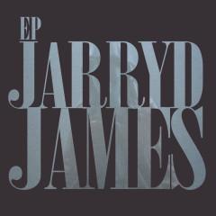 Jarryd James EP - Jarryd James