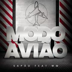 Modo Avĩao - MC Sapão,MC WM