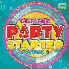 Get The Party Started (Vol. 2) - Juice Music