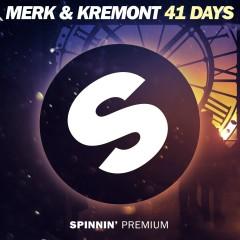 41 Days - Merk & Kremont