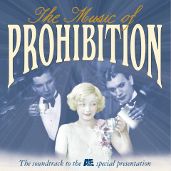 The Music Of Prohibition - Various Artists