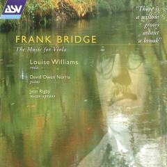 Bridge: The Music for Viola - Louise Williams, David Owen Norris, Jean Rigby