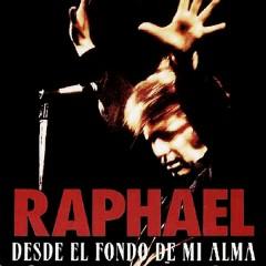 Desde el Fondo de Mi Alma - Raphael