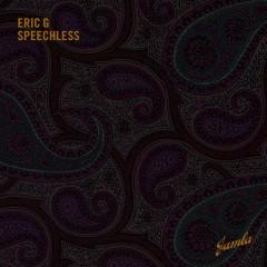 Speechless - Eric G