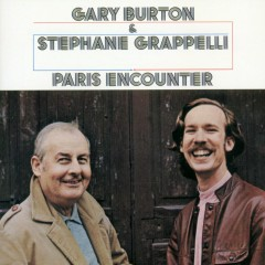 Paris Encounter - Gary Burton, Stéphane Grappelli
