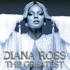 The Greatest - Diana Ross,Diana Ross & The Supremes