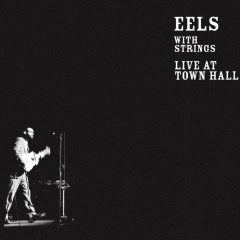 Live At Town Hall (Intl - pan Euro store, Australia, Japan) - Eels