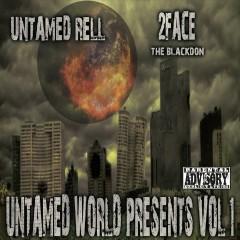 Untamed World, Vol. 1 - Untamed Rell, 2Face the Blackdon